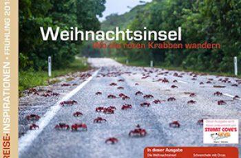 Reise-Inspirationen Frühlingsausgabe 2017 - Titelthema: Weihnachtsinsel