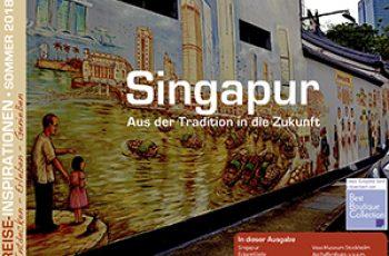 Reise-Inspirationen Sommerausgabe 2018 - Singapur