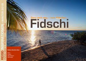 Reise-Inspirationen Winterausgabe 2019 - Fidschi