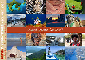 Reise-Inspirationen Sommerausgabe 2020 - Wohin träumst Du dich?